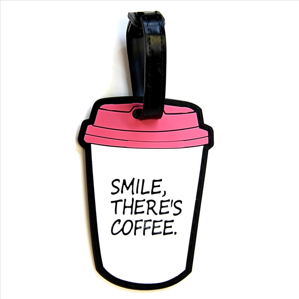 Smile There's Coffee Luggage Tag