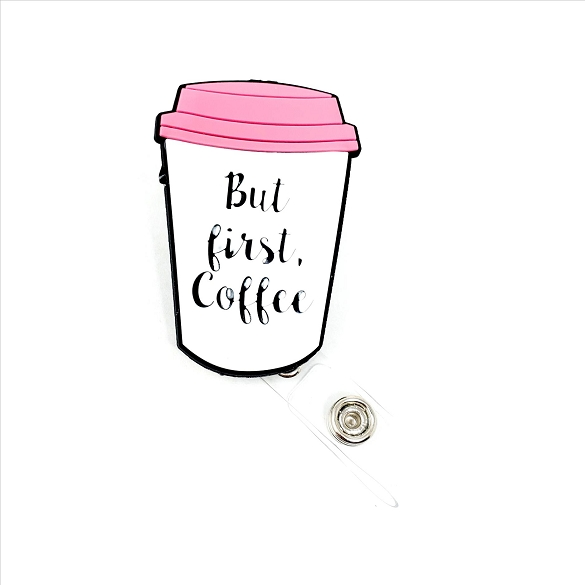But First Coffee PVC Badge Reel